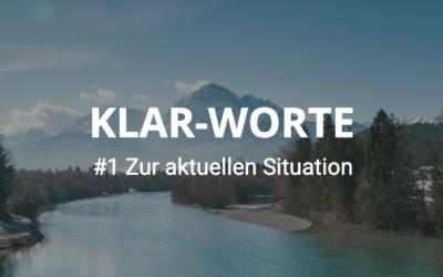 KLAR-WORTE zur aktuellen Situation 18.03 2020