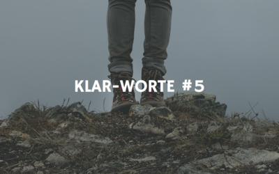 KLAR-WORTE #5  Das große Erwachen/the Greate Awakening